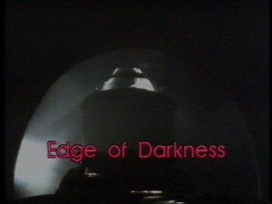 The Edge of Darkness - Title