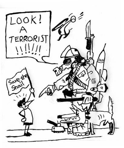 Look, a terrorist! - If anyone knows the name of the artist of this cartoon please email me at tony@gaia.org